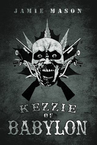 Kezzie of Babylon  by  Jamie Mason