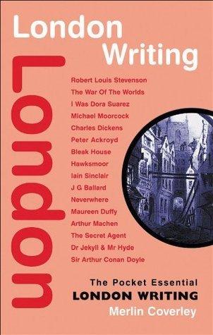 London Writing (Pocket Essential series)  by  Merlin Coverley