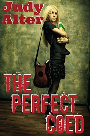The Perfect Coed (Oak Grove Mysteries Book 1) Judy Alter