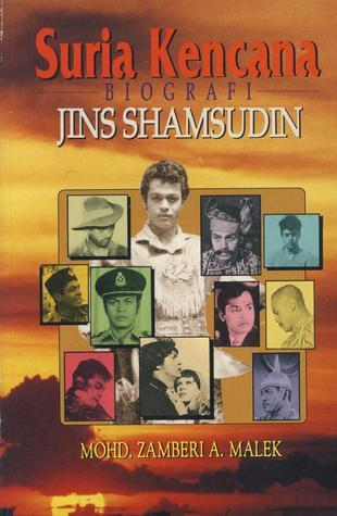 Suria Kencana: Biografi Jins Shamsudin  by  Mohd. Zamberi A. Malek