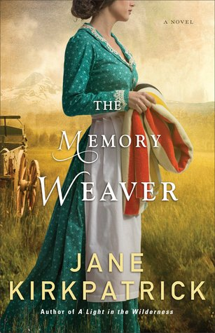 The Memory Weaver Jane Kirkpatrick