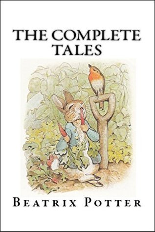 Beatrix Potter The Complete Tales (Peter Rabbit)  by  Beatrix Potter