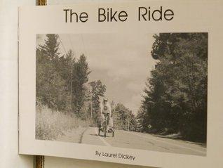 The Bike Ride (Pioneer Valley Educational Press) (Emergent Books Set 1) Laurel Dickey