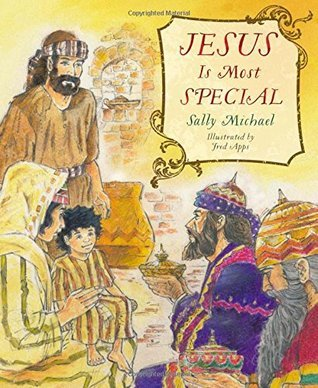 Jesus Is Most Special Sally  Michael