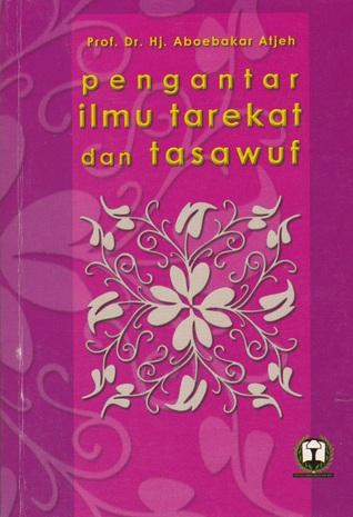 Pengantar Ilmu Tarekat dan Tasawuf  by  Aboebakar Atjeh
