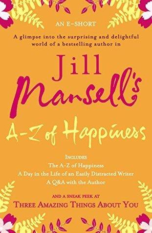 Jill Mansells A-Z Of Happiness  by  Jill Mansell
