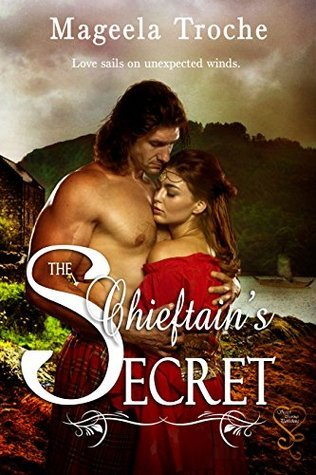 The Chieftains Secret  by  Mageela Troche