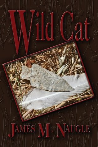 Wild Cat (Jennifer Gates Adventure Series Book 2) James Naugle