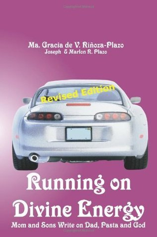 Running on Divine Energy  by  Ma Gracia Plazo
