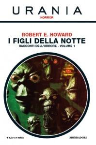 I figli della notte - Racconti dell orrore vol. 1  by  Robert E. Howard