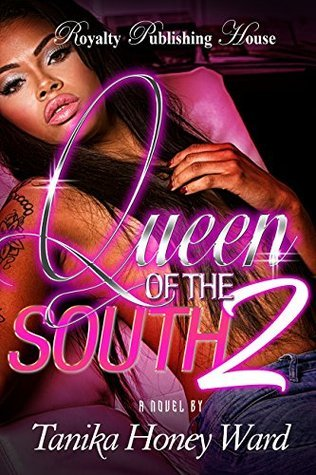 Queen of the South 2  by  Tanika Honey Ward