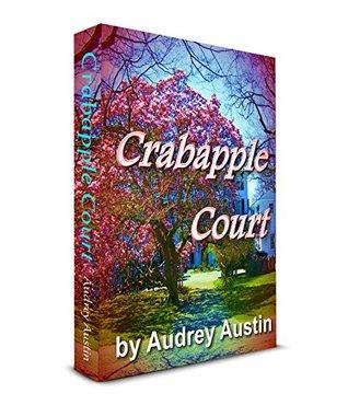Crabapple Court  by  Audrey Austin