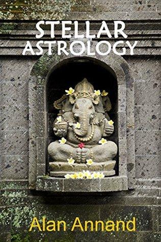 Stellar Astrology  by  Alan Annand
