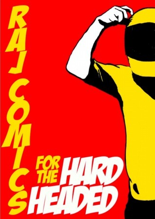 Raj Comics for the Hard Headed  by  Amitabh Kumar