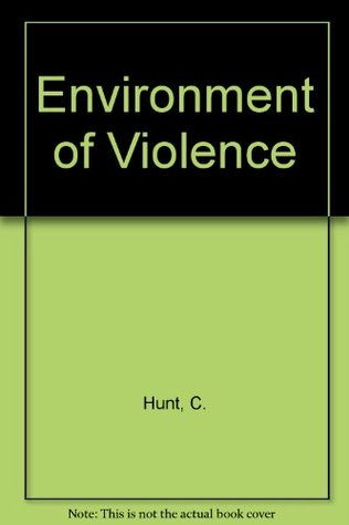 Environment of Violence: Readings of Cataclysm Cast in Stone  by  C. Warren Hunt