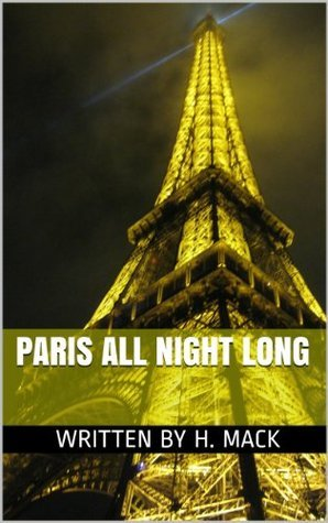 Paris All Night Long  by  Howard Mack