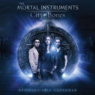 Mortal Instruments - City Of Bones Official 2014 Calendar  by  NOT A BOOK