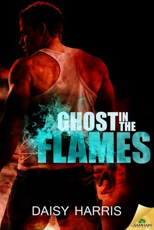 Ghost in the Flames (Fire and Rain, #5)  by  Daisy Harris