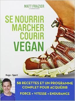 Se nourrir, marcher, courir VEGAN  by  Matt Frazier