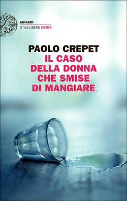 Il caso della donna che smise di mangiare  by  Paolo Crepet