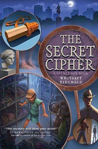 The Secret Cipher: A Secret Box Book Whitaker Ringwald