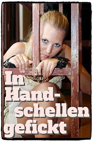 In Handschellen gefickt  by  Claire Desire