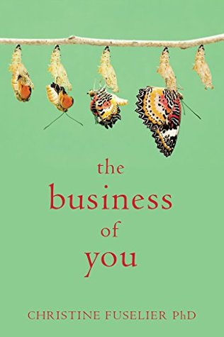 The Business of You: Open The Doorway To Your Destiny  by  Christine Fuselier