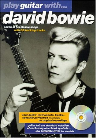 Play Guitar with David Bowie Music Book & CD Arthur Dick/Andrew Shiels