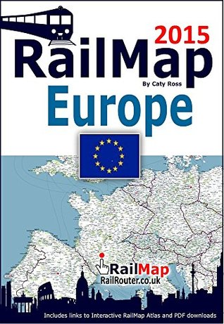 RailMap Europe: Interactive RailMap and PDFs links covering the whole of Europe  by  Caty Ross