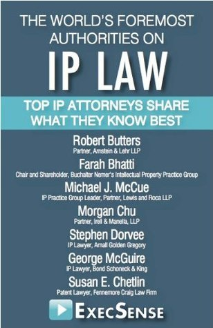 The Worlds Foremost Authorities on IP Law  by  James Dabney