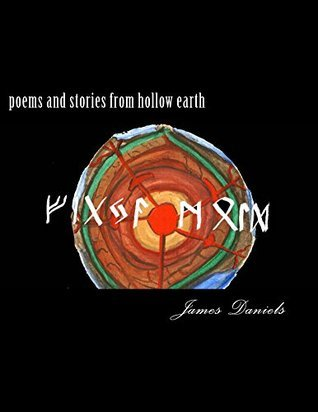poems and stories from hollow earth  by  James Daniels