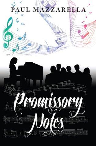 Promissory Notes  by  Paul Mazzarella