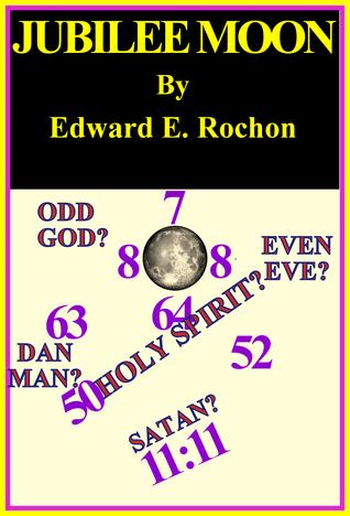Jubilee Moon Edward E. Rochon