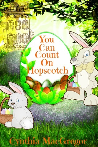 You Can Count On Hopscotch  by  Cynthia MacGregor