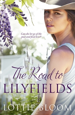 The Road to Lilyfields  by  Lottie Bloom