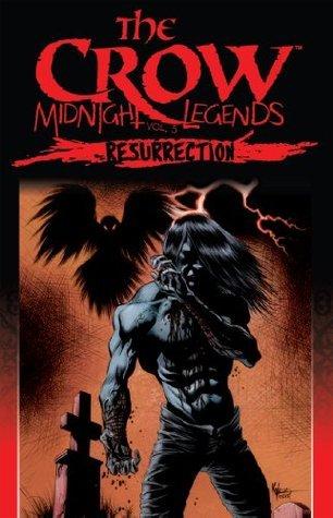 Resurrection (The Crow: Midnight Legends #5) Jon J. Muth
