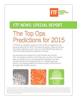 Special Report: The Top Ops Predictions for 2015: FTF News has gathered in a special report the coverage that helps us make predictions for the top operations management issues for 2015.  by  Eugene Grygo