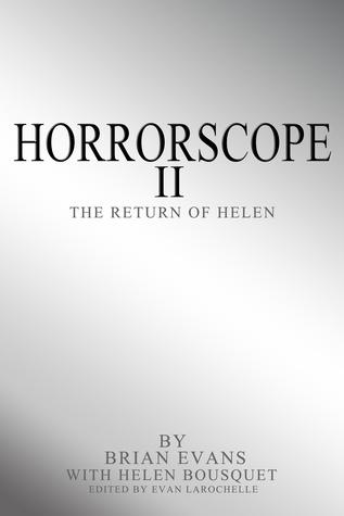 Horrorscope II: The Return of Helen  by  Brian Evans