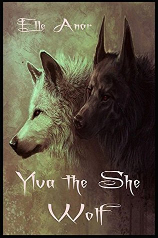 Ylva the She Wolf Elle Anor