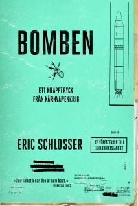 Bomben: Ett knapptryck från kärnvapenkrig  by  Eric Schlosser