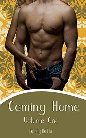 Coming Home (Taboo Forbidden Love Erotica): Volume One Felicity Dé File