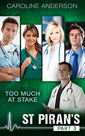 Too Much At Stake  by  Caroline Anderson