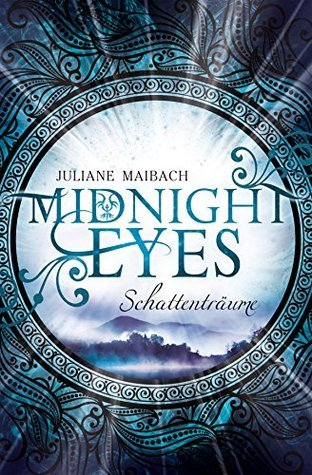 Midnight Eyes: Schattenträume Juliane Maibach