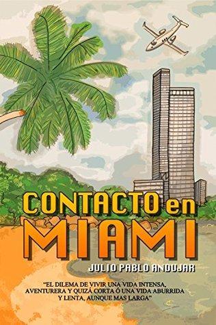 Contacto en Miami Julio Pablo Andujar