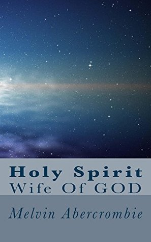 Holy Spirit  by  Melvin Abercrombie