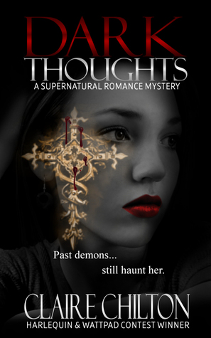 Dark Thoughts Claire Chilton