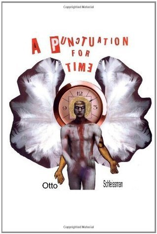 A Punctuation For Time Otto Schleissman