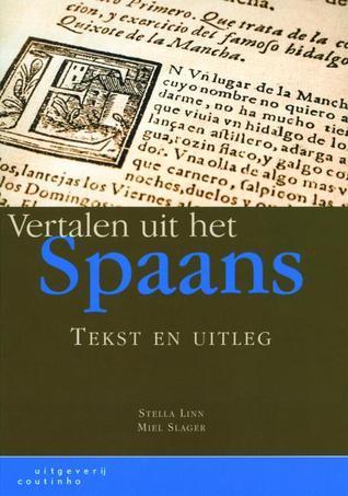 Vertalen uit het Spaans. Tekst en uitleg  by  Stella Linn