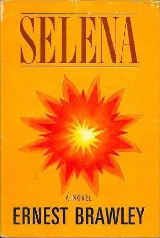 Selena  by  Ernest Brawley