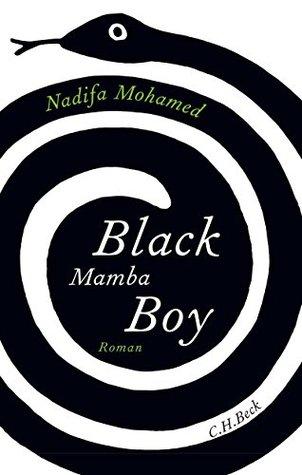 Black Mamba Boy: Roman Nadifa Mohamed